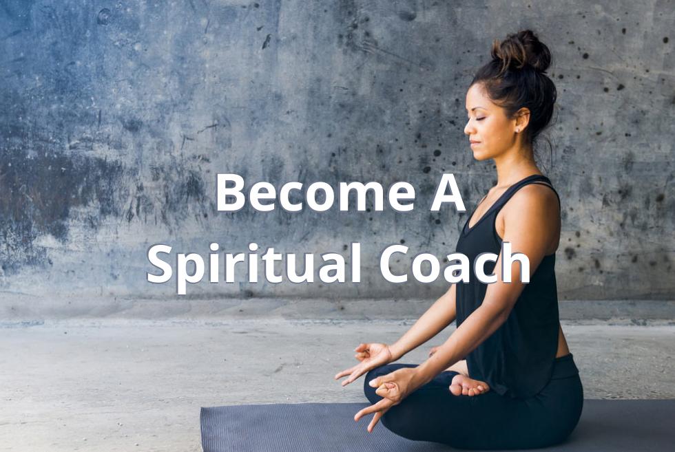 What is Spiritual Coaching?